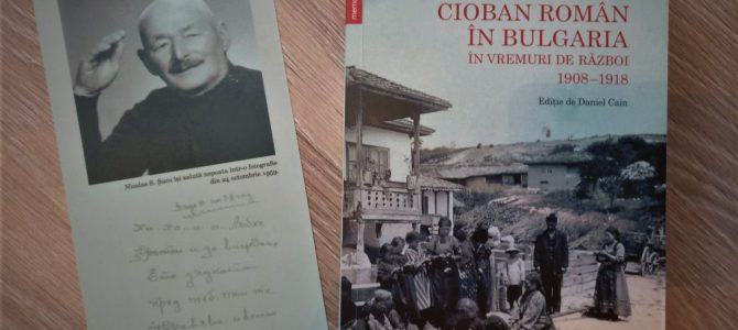 Viata si aventurile unui cioban roman in Bulgaria in vremuri de razboi 1908-1918